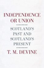 Independence or Union (ebook)
