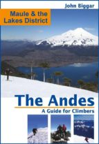 Maule and the Lakes District: The Andes, a Guide For Climbers (ebook)