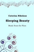 Sleeping Beauty. Music Score for the Flute (ebook)