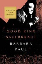 Good King Sauerkraut (ebook)