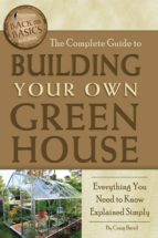 The Complete Guide to Building Your Own Greenhouse (ebook)