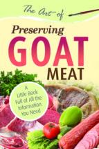 The Art of Preserving Goat (ebook)