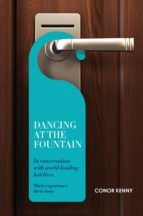 Dancing at the Fountain: In Conversation with World-leading Hoteliers (ebook)