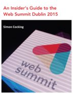 How to Crack the Web Summit 2015: Tips & Advice from Attendees