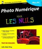 PHOTO NUMÉRIQUE POUR LES NULS, 15E