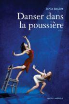 Danser dans la poussière (ebook)