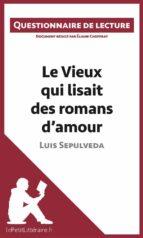 Le Vieux qui lisait des romans d'amour de Luis Sepulveda (ebook)
