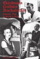 Skinheads - Gothics - Rockabillies (ebook)
