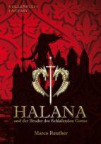 Halana und der Bruder des Schlafenden Gottes (ebook)