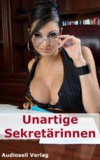 Unartige Sekretärinnen (ebook)