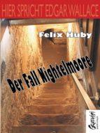 Hier spricht Edgar Wallace - Der Fall Nightelmoore (ebook)