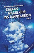 Durchs Nadelöhr ins Himmelreich Vol. 5 (ebook)