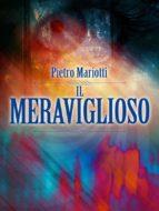 Il Meraviglioso - Telepatia - Occultismo - Ipnotismo (ebook)