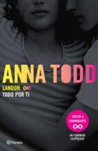 Landon. Todo por ti (Edición mexicana)