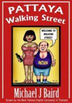 Pattaya Walking Street (ebook)