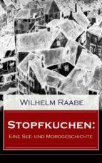 Stopfkuchen: Eine See- und Mordgeschichte (Vollständige Ausgabe)