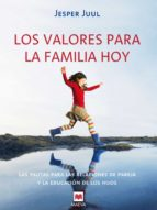 Los valores para la familia hoy (ebook)