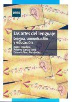 Las artes del lenguaje. Lengua, comunicación y educación (ebook)