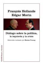 Diálogos sobre la política, la izquierda y la crisis (ebook)