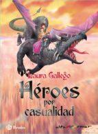 Héroes por casualidad (ebook) (ebook)