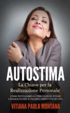 Autostima - La Chiave per la Realizzazione Personale (ebook)