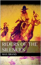 Riders of the Silences (ebook)