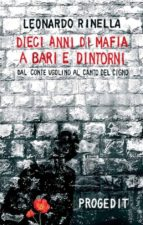 Dieci anni di mafia a Bari e dintorni (ebook)
