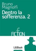 Dentro la sofferenza 2 (ebook)