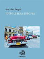 Sotto le stelle di Cuba (ebook)
