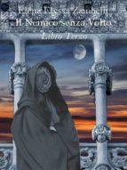 Il Nemico senza Volto - Libro Terzo (ebook)
