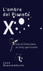 L'ombra del Pianeta X (ebook)