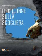 Le colonne sulla scogliera (ebook)