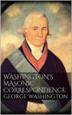 Washington's Masonic Correspondence  (ebook)