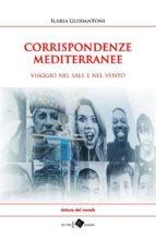 CORRISPONDENZE MEDITERRANEE - viaggio nel sale e nel vento (ebook)