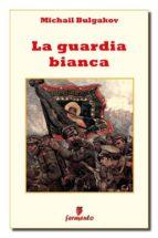 La guardia bianca (ebook)