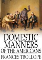 Domestic Manners of the Americans (ebook)