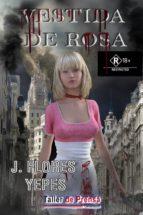 VESTIDA DE ROSA (ebook)