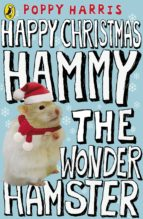 Happy Christmas Hammy the Wonder Hamster (ebook)
