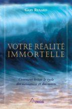 Votre réalité immortelle (ebook)
