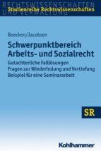 Schwerpunktbereich Arbeits- und Sozialrecht (ebook)