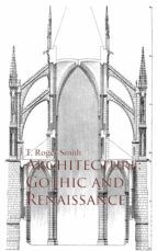 Architecture: Gothic and Renaissance (ebook)