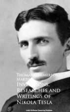 Inventions, Researches and Writings of Nikola Tesla (ebook)