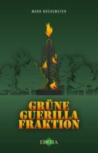 Grüne Guerilla Fraktion (ebook)