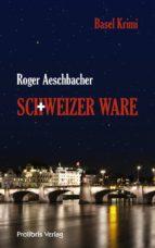 Schweizer Ware (ebook)