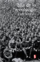 Hija de la revolución y otras narraciones (ebook)