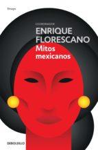 Mitos mexicanos (nueva edición) (ebook)