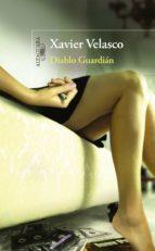 Diablo guardián (Premio Alfaguara 2003) (ebook)