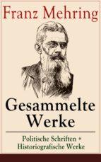 Gesammelte Werke: Politische Schriften + Historiografische Werke (Vollständige Ausgaben) (ebook)