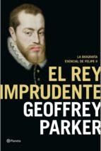 El rey imprudente (ebook)