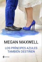 Los príncipes azules también destiñen (ebook)